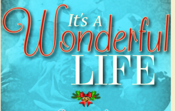 It S A Wonderful Life Schedule 2015 Wonderful Place
